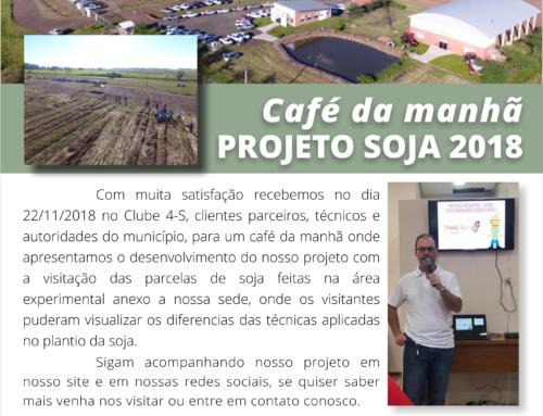 Café da manhã – Projeto Soja 2018